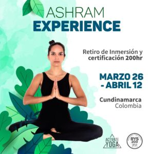 Ashram Experience - Retiro de Inmersión y Certificación 200 hrs